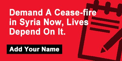 Demand A Cease-fire in Syria Now, Lives Depend On It.